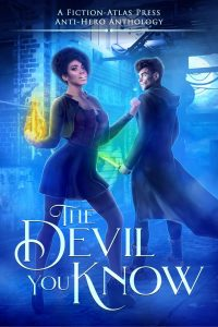 The Devil You Know Anthology