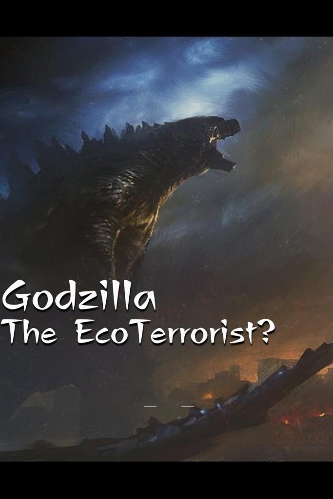 Godzilla The Eco-Terrorist | Amber Morant Fantasy Author